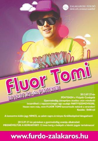 Fluor Tomi koncert ingyen a zalakarosi fürdőn aktualis hirek