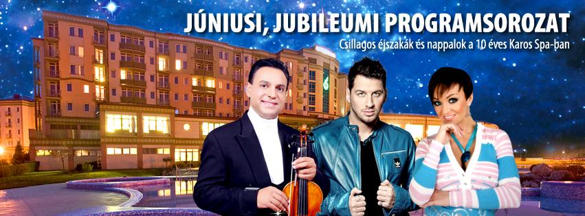 jubileumuj851x315 Zalakaros legnagyobb családbarát wellness szállodája június a 10 es szám bűvöletében aktualis hirek