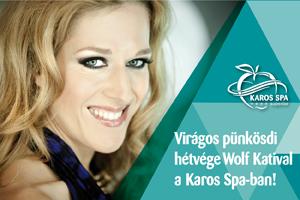 spa155 Pünkösdi Hétvége a Hotel Karos SPA ban Wolf Katival aktualis hirek
