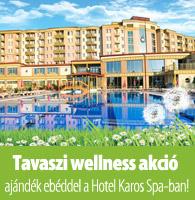 tavasz Tavaszra fel a Karos Spa ban a legvidámabb szállodában aktualis hirek